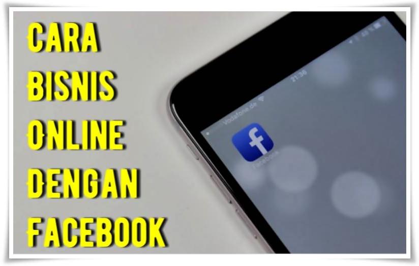 Cara Bisnis Online Dengan Facebook | Area Cewe